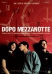 """poster of """"Dopo Mezzanotte"""""""